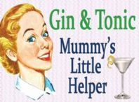 Gin And Tonic.......Mummy's Little Helper Mini Hanging Metal Sign..